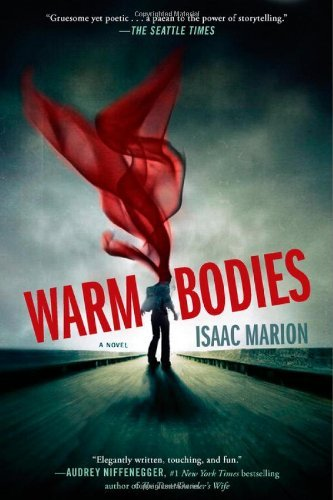 Isaac Marion Warm Bodies