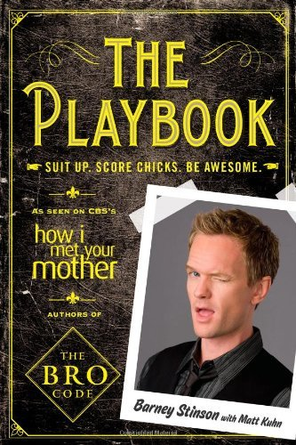 Harris Neil Patrick Playbook The Suit Up. Score Chicks. Be Awesome.