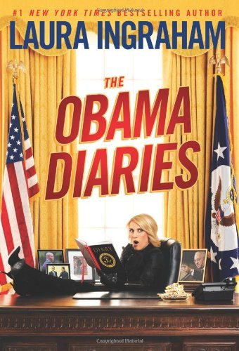 Laura Ingraham Obama Diaries The
