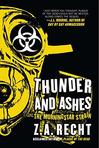 Z. A. Recht Thunder And Ashes The Morning Strain