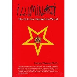 Henry Makow Illuminati The Cult That Hijacked The World