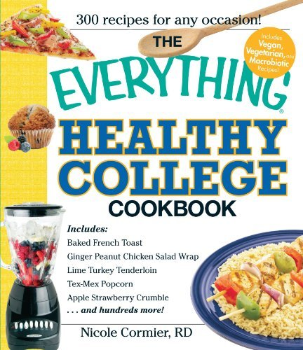 Nicole Cormier The Everything Healthy College Cookbook