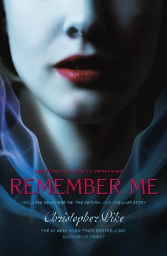 Christopher Pike Remember Me