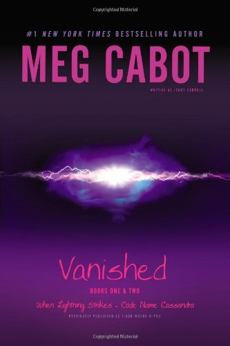Meg Cabot Vanished Books One & Two When Lightning Strikes; Code Name Cassandra Bind Up