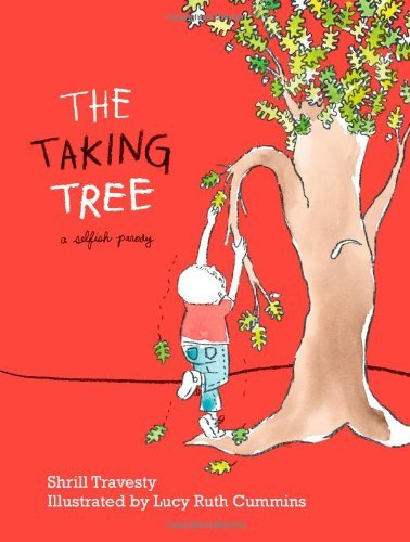 Shrill Travesty The Taking Tree A Selfish Parody