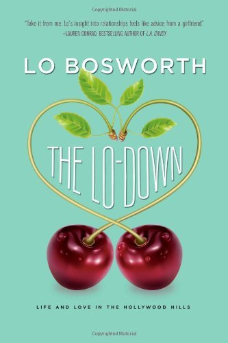 Lo Bosworth The Lo Down