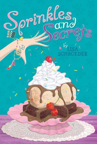 Lisa Schroeder Sprinkles And Secrets Reprint