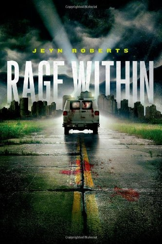 Jeyn Roberts Rage Within