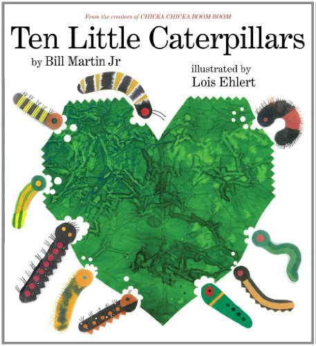 Martin Bill Jr. Ten Little Caterpillars