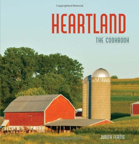 Judith Fertig Heartland The Cookbook