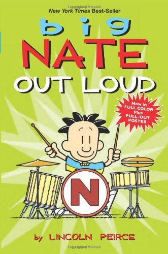 Lincoln Peirce Big Nate Out Loud