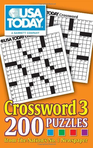 Usa Today Usa Today Crossword 3 200 Puzzles From The Nation's No. 1 Newspaper