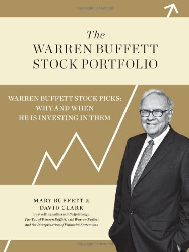 Mary Buffett The Warren Buffett Stock Portfolio Warren Buffett Stock Picks Why And When He Is In