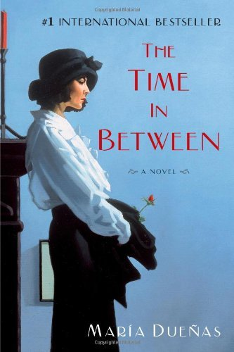 Maria Duenas The Time In Between