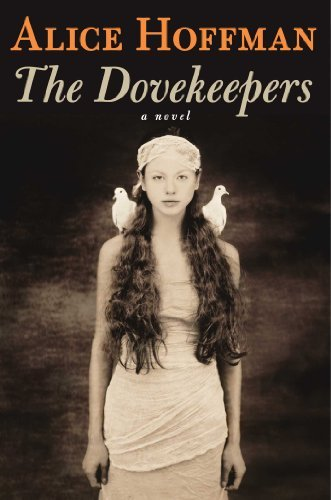 Alice Hoffman The Dovekeepers