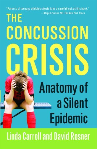 Linda Carroll The Concussion Crisis Anatomy Of A Silent Epidemic