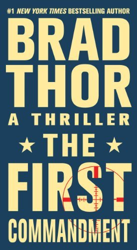 Brad Thor The First Commandment