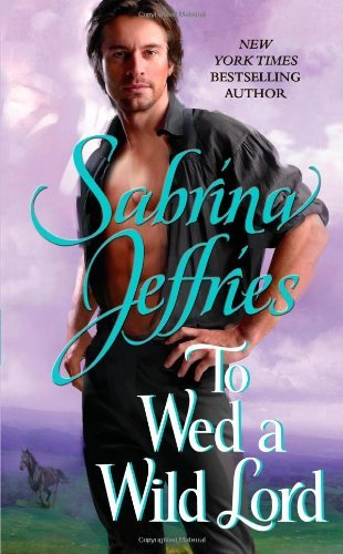 Sabrina Jeffries To Wed A Wild Lord
