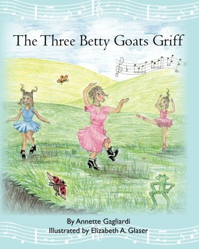 Annette Gagliardi The Three Betty Goats Griff