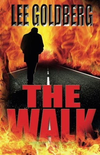 Lee Goldberg The Walk