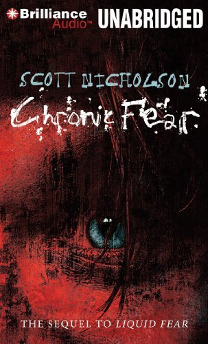 Scott Nicholson Chronic Fear