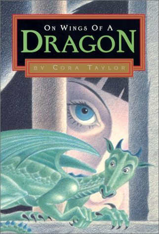Cora Taylor On Wings Of A Dragon