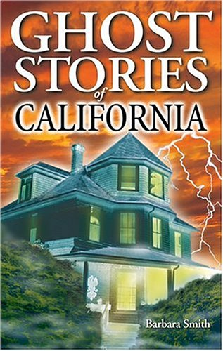 Barbara Smith Ghost Stories Of California