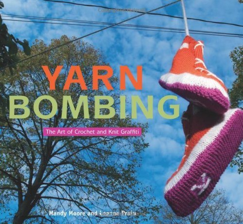 Mandy Moore Yarn Bombing The Art Of Crochet And Knit Graffiti