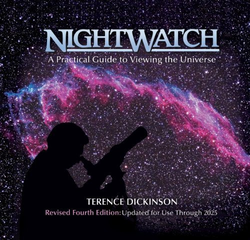 Terence Dickinson Nightwatch A Practical Guide To Viewing The Universe 0004 Edition;fourth Edition
