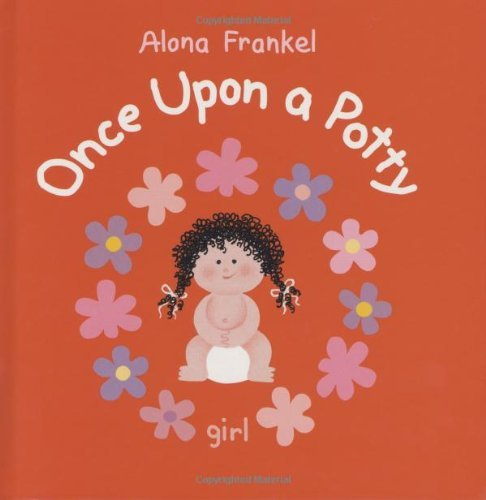 Alona Frankel Once Upon A Potty Girl