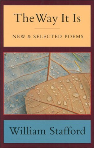 William Stafford The Way It Is New And Selected Poems Revised