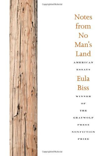 Eula Biss Notes From No Man's Land American Essays