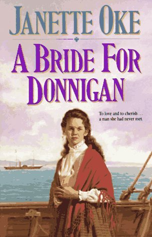 Janette Oke Bride For Donnigan