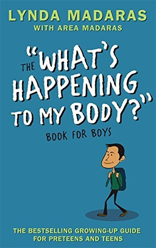 Lynda Madaras The What's Happening To My Body Book For Boys 0003 Edition;revised