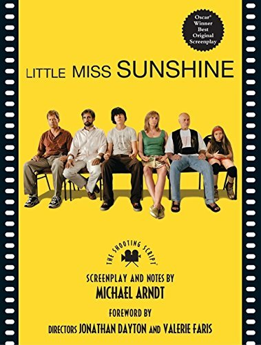 Michael Ardnt Little Miss Sunshine The Shooting Script