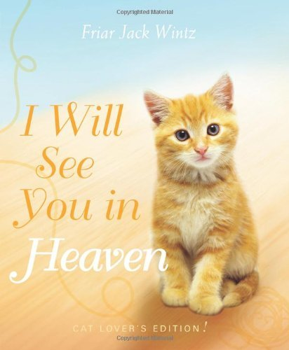 Jack Wintz I Will See You In Heaven Cat Lover's Edition
