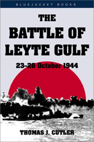 Thomas J. Cutler Battle Of Leyte Gulf 23 26 October 1944