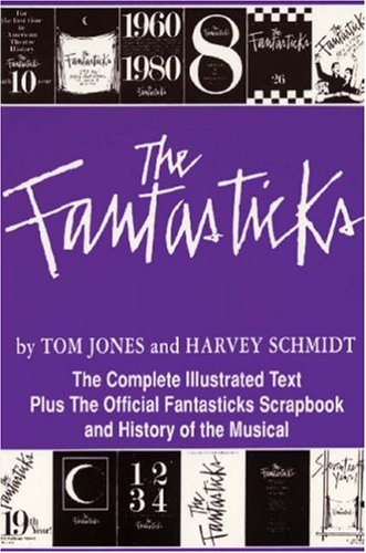 Harvey Schmidt The Fantasticks 0030 Edition;anniversary