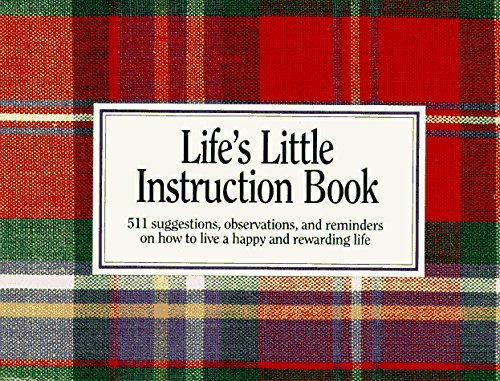 Brown H. Jackson Jr. Life's Little Instruction Book 511 Suggestions Observations & Reminders On H