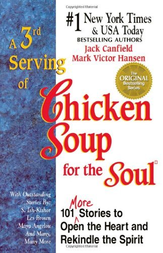 Jack Canfield A 3rd Serving Of Chicken Soup For The Soul