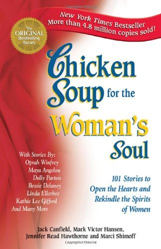 Jack Canfield Chicken Soup For The Woman's Soul