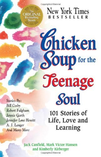 Jack Canfield Chicken Soup For The Teenage Soul