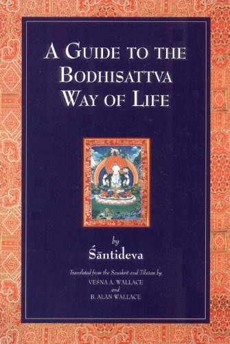 Santideva A Guide To The Bodhisattva Way Of Life