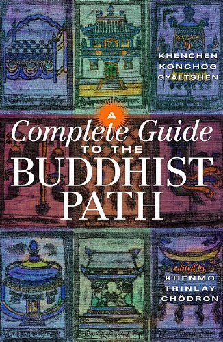 Khenchen Konchog Gyaltshen A Complete Guide To The Buddhist Path