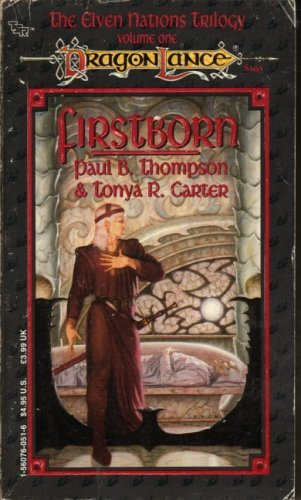 Paul B. Thompson Firstborn (dragonlance Elven Nations Vol 1)