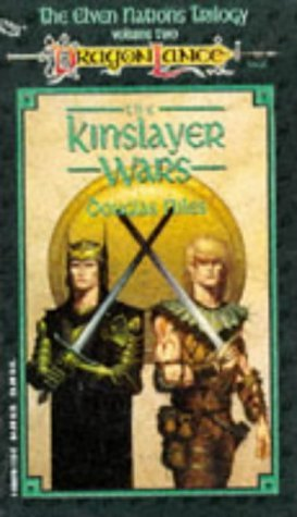 Douglas Niles Kinslayer Wars (dragonlance Elven Nations Vol