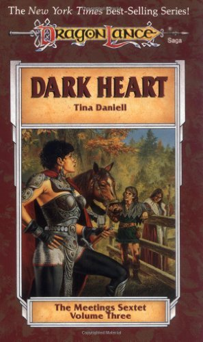 Tina Daniell Dark Heart (dragonlance The Meetings Sextet Vol.