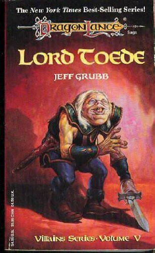 Jeff Grubb Lord Toede Dragonlance Villains Book 5