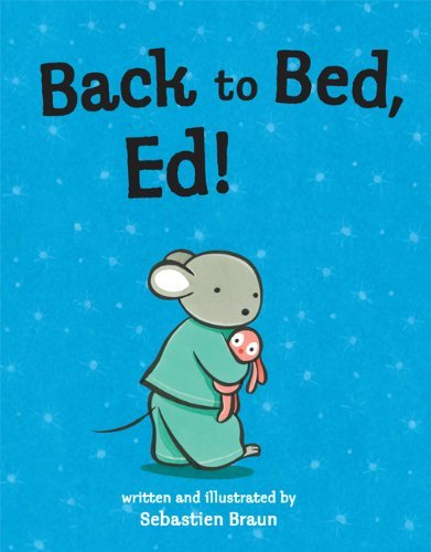 Sebastien Braun Back To Bed Ed