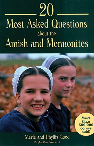 Merle Good 20 Most Asked Questions About The Amish And Mennon People's Place Book No. 1 Rev